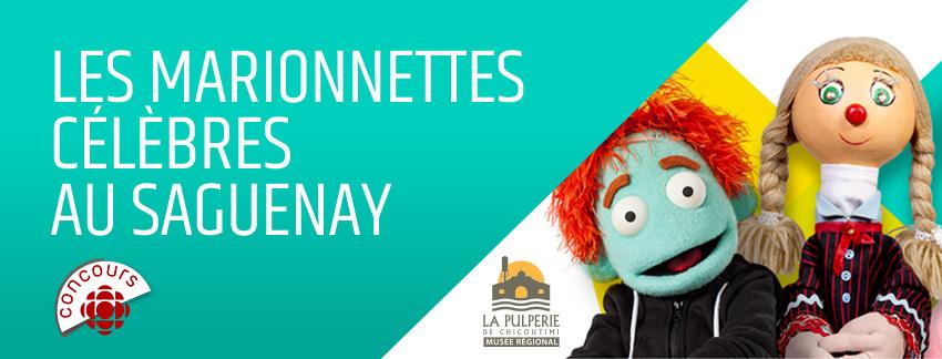Les marionnettes célèbres au Saguenay