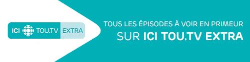 Les magnifiques - Tous les épisodes à voir en primeur sur ICI TOU.TV Extra