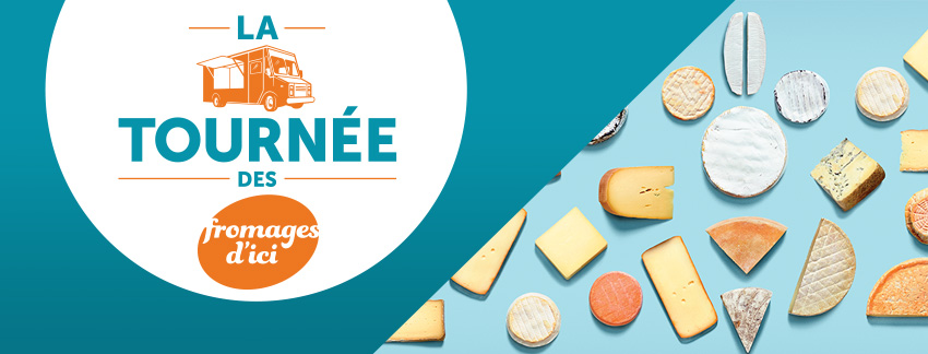 La tournée des fromages d'ici
